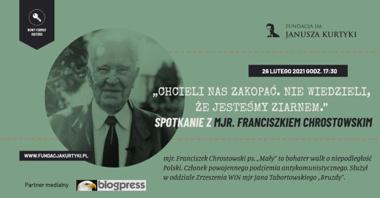 Spotkanie z mjr. Franciszkiem Chrostowskim