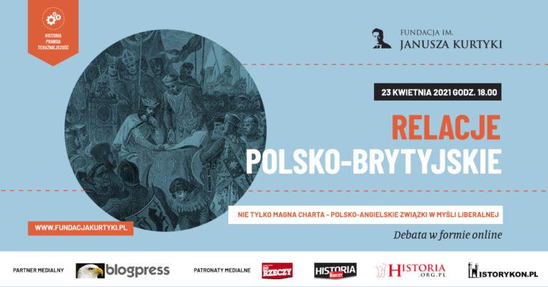 Relacje polsko-brytyjskie. Nie tylko Magna Charta - polsko-angielskie związki w myśli liberalnej