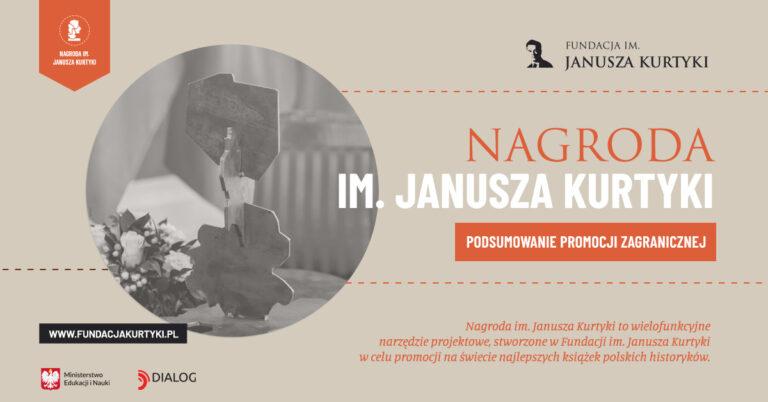Nagroda im. Janusza Kurtyki - podsumowanie promocji zagranicznej